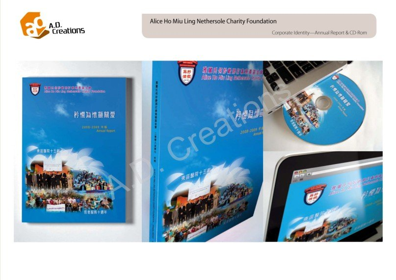 A.D Creations Alice Ho Miu Ling Nethersole Charity Foundation Corporate Identity-Annual Report & CD-Rom Aire Ho Ae Ling 矜間為懷顯關愛 200-2009 Annual Report 2006-2008 Aal 東區醫院十五 Create t 東區醫院十五,Product,Website,Multimedia,Brand,Display advertising
