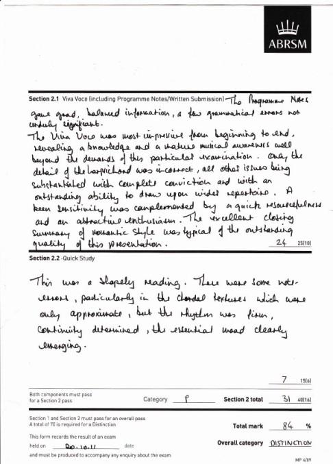 山 ABRSM Section 2.1 Viva Voce lincluding Programme Notes/Written Submissionl าใ0 qua Na4 24 21 Section 2.2-Quick Study lsan a 7156 Hath components must pass for a Section 2 pass Category fSection 2 total Section 1 and Section 2 must pass for an overall pass A total of 70 is required fer a Distinction This form records the result of an exam held on od.11date and must be produced to accompany any enquiry about the exam Total mark 84 % Overall category 01SİNchON,text,font,black and white,paper,line