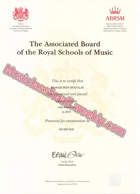 ABRSM The Associated Board of the Royal Schools of Music This is to certify that WAH HON DOUGLAS rnined and passed in 2013 Presented for examination SO KIN KAI Leslie East Chief Executive,text,font,paper,