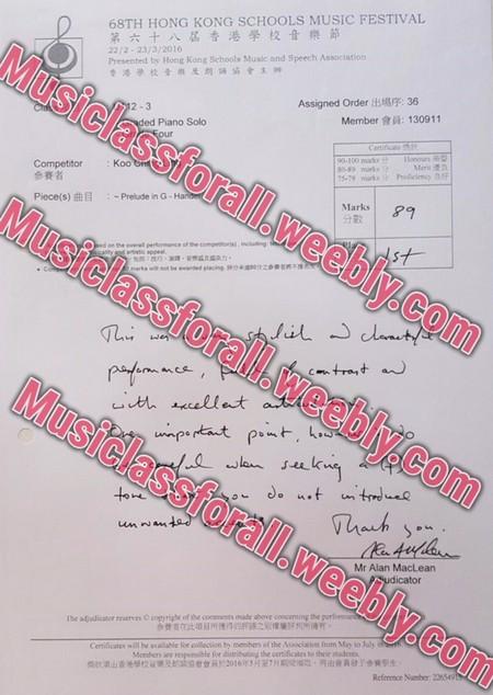 """第六十八屆香港學校音樂節 22/2 23/3/2016 Presented by Hong Kong Schools Music and Speech Association 魯港學校音樂及朗誦協會主"""" 68TH HONG KONG SCHOOLS MUSIC FESTIVAL Mu Assigned Order出場序:36 siclass Member會員: 130911 2-3 ed Piano Solo forall.w Competitor Koo 參賽者 Marks 分數 :-Preude in G-Ha eebly.com Piece(s)曲目 siclass forall.weebly.com TL siclass forall.weebly.co Mr Alan MacLean cator he adjodicator reserves C copprighe of the conenents made above coocensing the perfeemr Rcfernce Number 226549 Cenificates will be available for collection ty memhers of the Associacion from My to July Moshens are responsible for distributing the cenificates to theit students,text,font,document,handwriting,paper"""